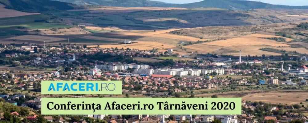 23 Iulie – Eveniment online – Conferința Afaceri.ro Târnăveni